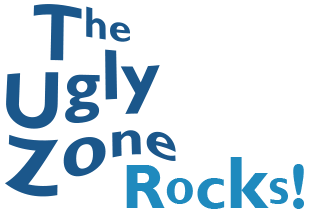 The Ugly Zone Rocks